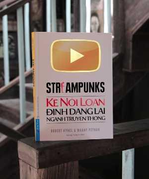 Streampunks - Những kẻ nổi loạn định dạng lại ngành truyền thông